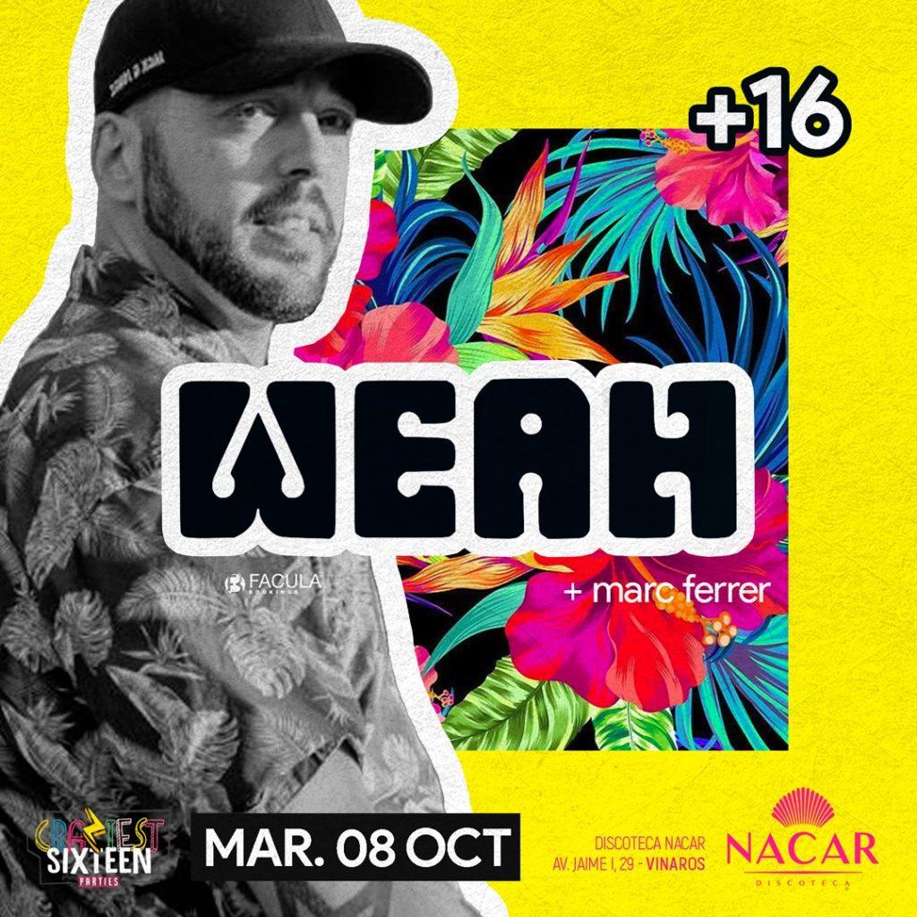 DJ WEAH NACAR VINAROS  8/10/2019